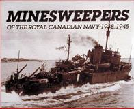 Minesweepers of the Royal Canadian Navy, 1938-1945, Ken Macpherson, 0920277551