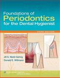 Foundations of Periodontics for the Dental Hygienist, Lippincott  Williams & Wilkins, 1451127553