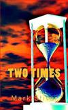 Two Times, Mark Stiver, 1492267554