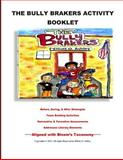 The Bully Brakers Activity Booklet, Elliott Ashley, 149547755X