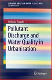 Pollutant Discharge and Water Quality in Urbanisation, Tsuzuki, Yoshiaki, 3319047558