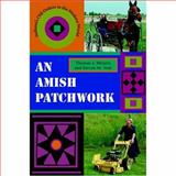 An Amish Patchwork 9780253217554