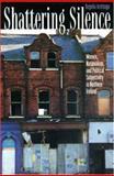 Shattering Silence : Women, Nationalism, and Political Subjectivity in Northern Ireland, Aretxaga, Begona, 0691037558