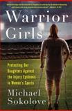 Warrior Girls, Michael Sokolove, 0743297555