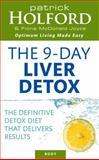 The Holford 9-Day Liver Detox, Patrick Holford and Fiona McDonald Joyce, 0749927550