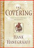 The Covering, Hank Hanegraaff, 0849917557