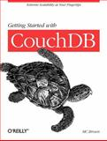 Getting Started with CouchDB, Brown, M. C., 1449307558