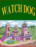 Watch Dog, RoseMarie Rocchino, 1494927551