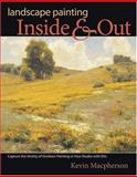 Landscape Painting Inside and Out, Kevin MacPherson, 1581807554
