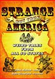 Strange but True, America, John Hafnor, 0964817551