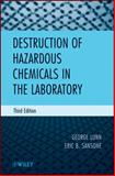Destruction of Hazardous Chemicals in the Laboratory, Fink, Richard C. and Lunn, George, 0470487550