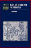 Mercy and Authority in the Tudor State, Kesselring, K. J., 0521037557
