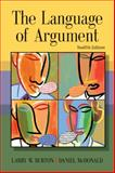 The Language of Argument, Burton, Larry W. and McDonald, Daniel, 0618917551
