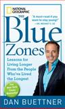 The Blue Zones, Dan Buettner, 1426207557