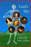 God's Spy, Neil Olsen, 149216755X