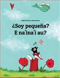 ¿Soy Pequeña? e Na'ina'i Au?, Philipp Winterberg, 1500457558