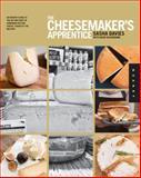 The Cheesemaker's Apprentice, Sasha Davies and David Bleckmann, 1592537553