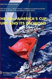 Arbitration in the Americas Cup : The 32nd Americas Cup Jury and I, Peter, Henry, 9041127550