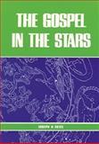 The Gospel in the Stars, Joseph A. Seiss, 0825437555