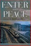 Enter into Peace, J. D. Patterson, 1499017553