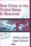 How Crime in the United States Is Measured, James, Nathan and Rishard, Logan, 1604567554