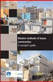 Modern Methods of House Construction : A Surveyor's Guide, Ross, Keith, 1860817556