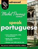Michel Thomas Method Portuguese Advanced, 4-CD Program, Catmur, Virginia, 0071637559