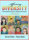 Affirming Diversity : The Sociopolitical Context of Multicultural Education Plus MyEducationLab with Pearson EText, Nieto, Sonia and Bode, Patty, 0133007553