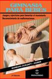 Gimasia Para Bebes, Barbara Zukunft-Huber, 0595207553