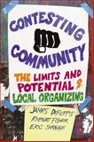 Contesting Community : The Limits and Potential of Local Organizing, DeFilippis, James and Fisher, Robert, 0813547555