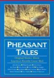 Pheasant Tales, , 092435755X