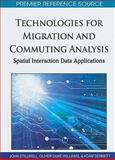 Technologies for Migration and Commuting Analysis : Spatial Interaction Data Applications, , 1615207554