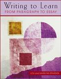 Writing to Learn : From Paragraph to Essay, Spaventa, Louis J. and Spaventa, Marilynn, 0072307552