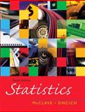 Statistics, McClave, James T. and Mendenhall, William, 0131497553