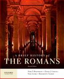 A Brief History of the Romans, Boatwright, Mary T. and Gargola, Daniel J., 0199987556