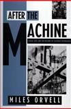 After the Machine : Visual Arts and the Erasing of Cultural Boundaries, Orvell, Miles, 0878057552