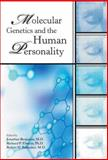 Molecular Genetics and the Human Personality, Jonathan Benjamin, Richard P. Ebstein, Robert H. Belmaker, 0880487550