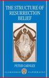 The Structure of Resurrection Belief 9780198267560