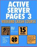 Active Server Pages 3 Weekend Crash Course, Eric A. Smith, 0764547569