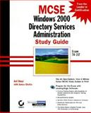 Windows 2000 Directory Services Administration Study Guide, Desai, Anil F. and Chellis, James, 0782127568