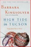 High Tide in Tucson, Barbara Kingsolver, 0060927569