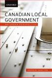 Canadian Local Government : An Urban Perspective, Sancton, Andrew, 0195427564