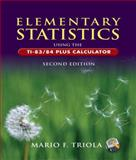 Elementary Statistics Using the TI-83/84 Plus Calculator plus MyMathLab/MyStatLab Student Access, Triola, Mario F., 0321457560