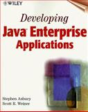 Developing Java Enterprise Applications, Stephen Asbury and Scott R. Weiner, 0471327565