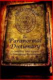 The Paranormal Dictionary, Chad Stambaugh, 1484887565