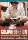 Reading Comprehension : Strategies for Independent Learners, Blachowicz, Camille and Ogle, Donna, 159385756X