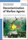 Decontamination of Warfare Agents : Enzymatic Methods for the Removal of B/C Weapons, , 3527317562