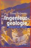 Ingenieurgeologie : Grundlagen und Anwendung, Genske, Dieter D., 354025756X