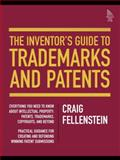 The Inventor's Guide to Trademarks and Patents, Craig Fellenstein and Jaclyn Vassallo, 013259756X