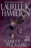 Guilty Pleasures, Laurell K. Hamilton, 042518756X